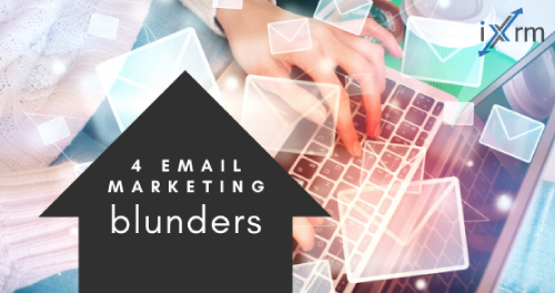 4 big email marketing blunders – and how to avoid them