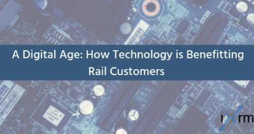 A Digital Age: How Technology is Benefitting Rail Customers
