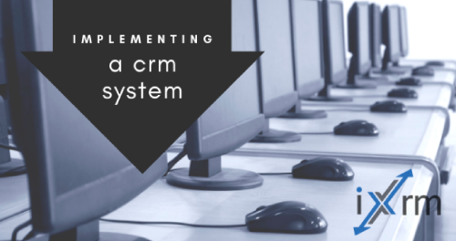 Implementing CRM and how to ensure it's a success