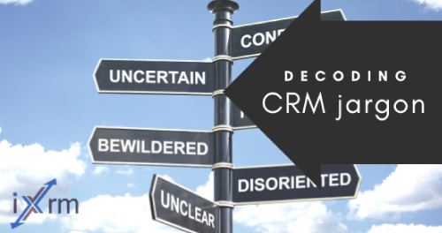 Decoding the jargon: A short guide to CRM related acronyms