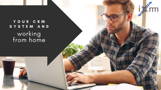Your CRM and working from home