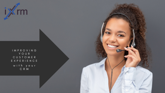 Improving your customer experience with your CRM.
