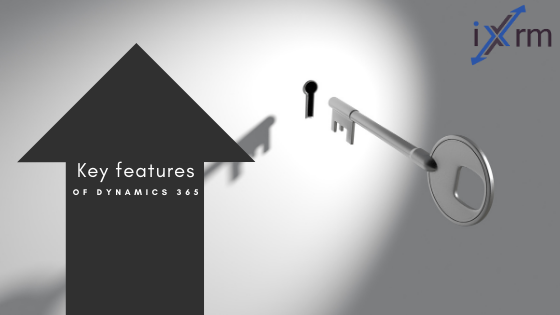 Key Features of Dynamics 365