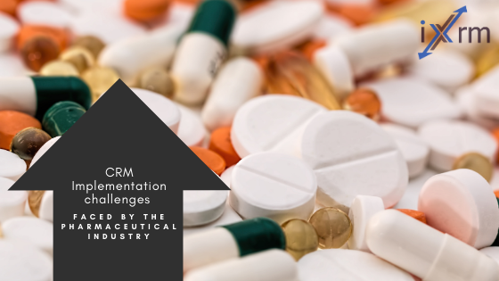 CRM implementation challenges faced by the pharmaceutical industry